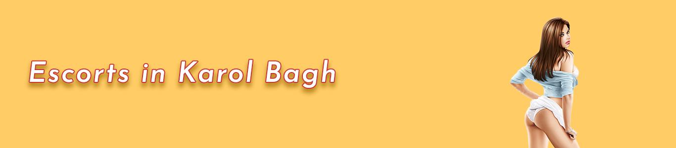 Why Public Desire Our Supreme Karol Bagh Escorts